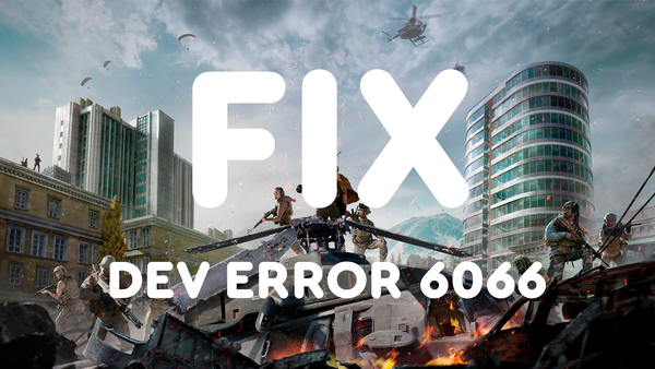 Решение: «DEV ERROR 6066» Call of Duty: Warzone